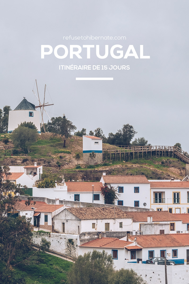 Refuse to hibernate Portugal itinéraire pinterest