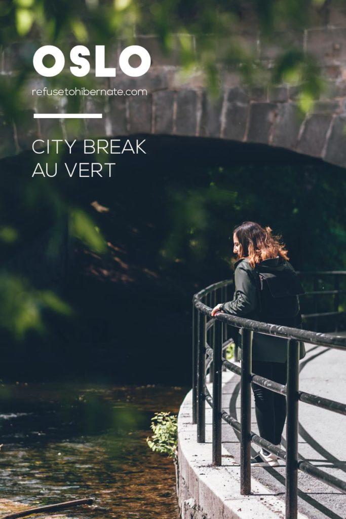 Oslo city break au vert Pinterest Refuse to hibernate