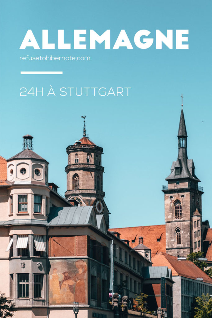 Stuttgart en 24h Pinterest Refuse to hibernate