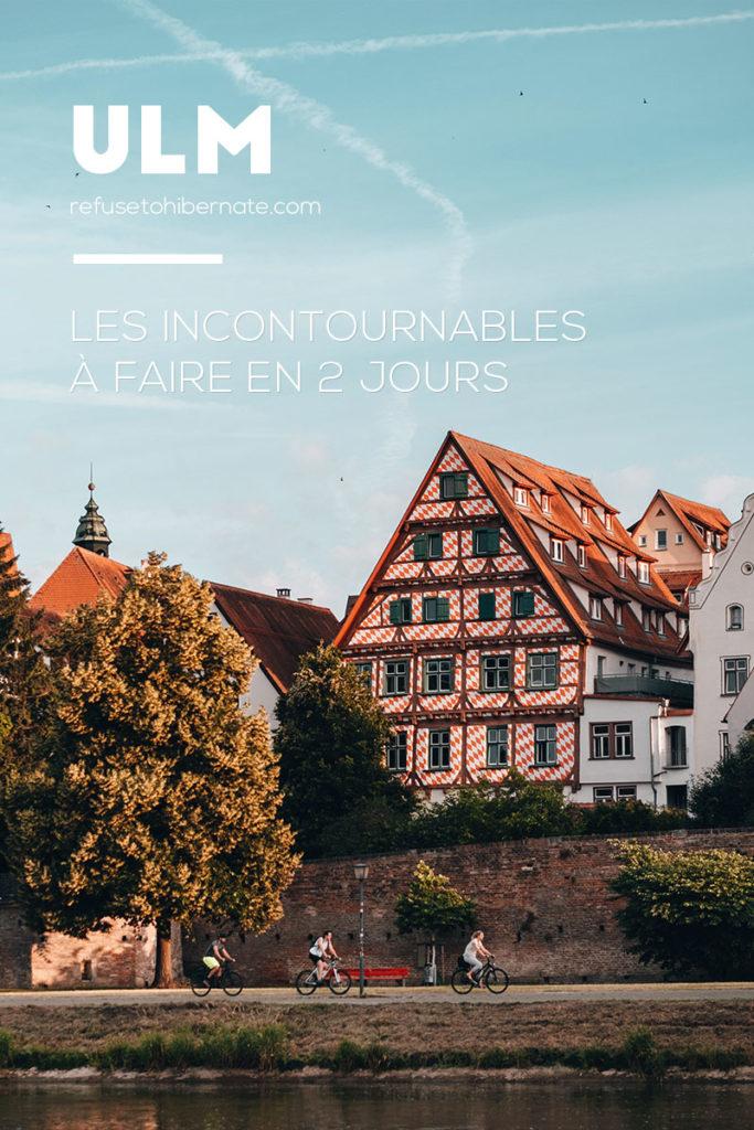 Ulm incontournables en 2 jours Pinterest Refuse to hibernate