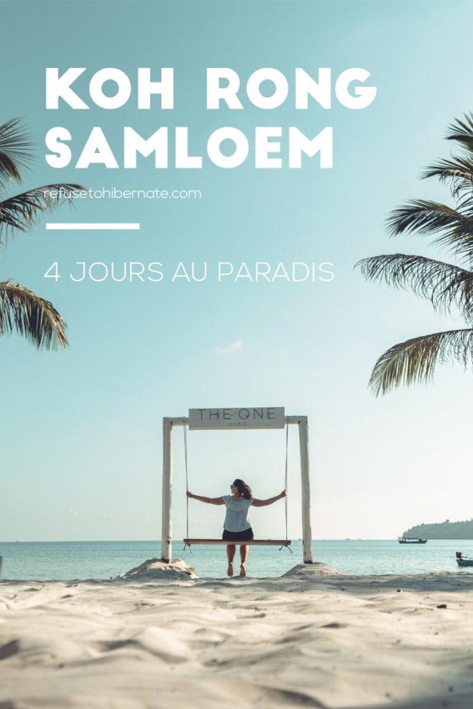 4 jours au paradis Koh Rong Samloem Cambodge