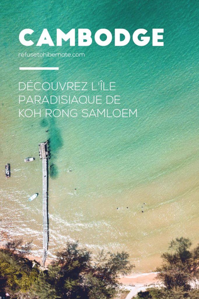 île paradisiaque Koh Rong Samloem Cambodge