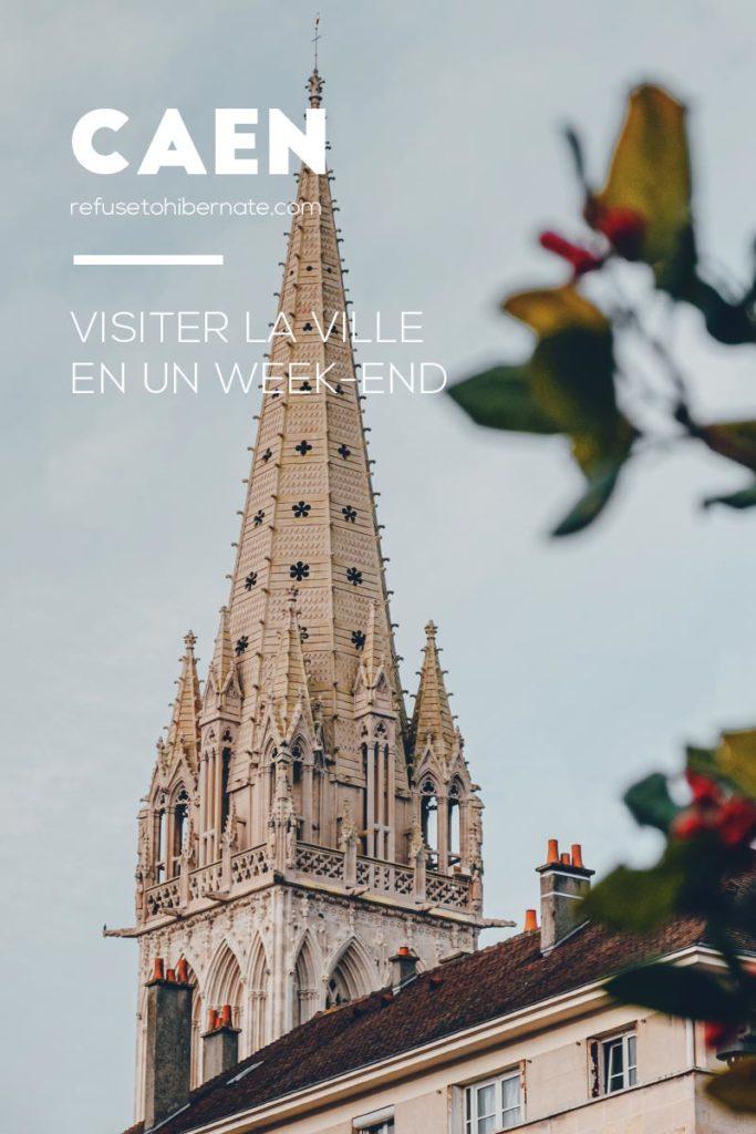 Caen visiter en un weekend Pinterest