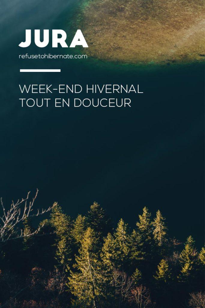 Jura week-end hivernal Pinterest