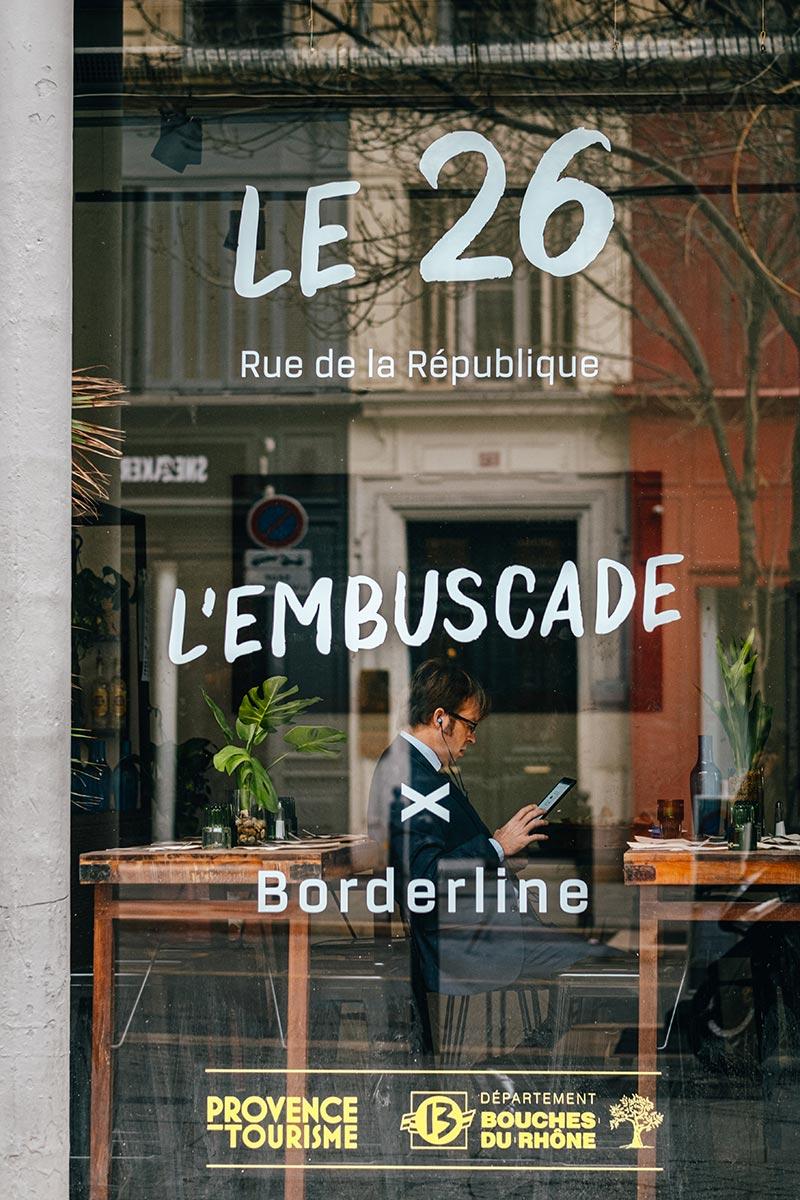 L'Embuscade Borderline Marseille Provence Gastronomie Refuse to hibernate
