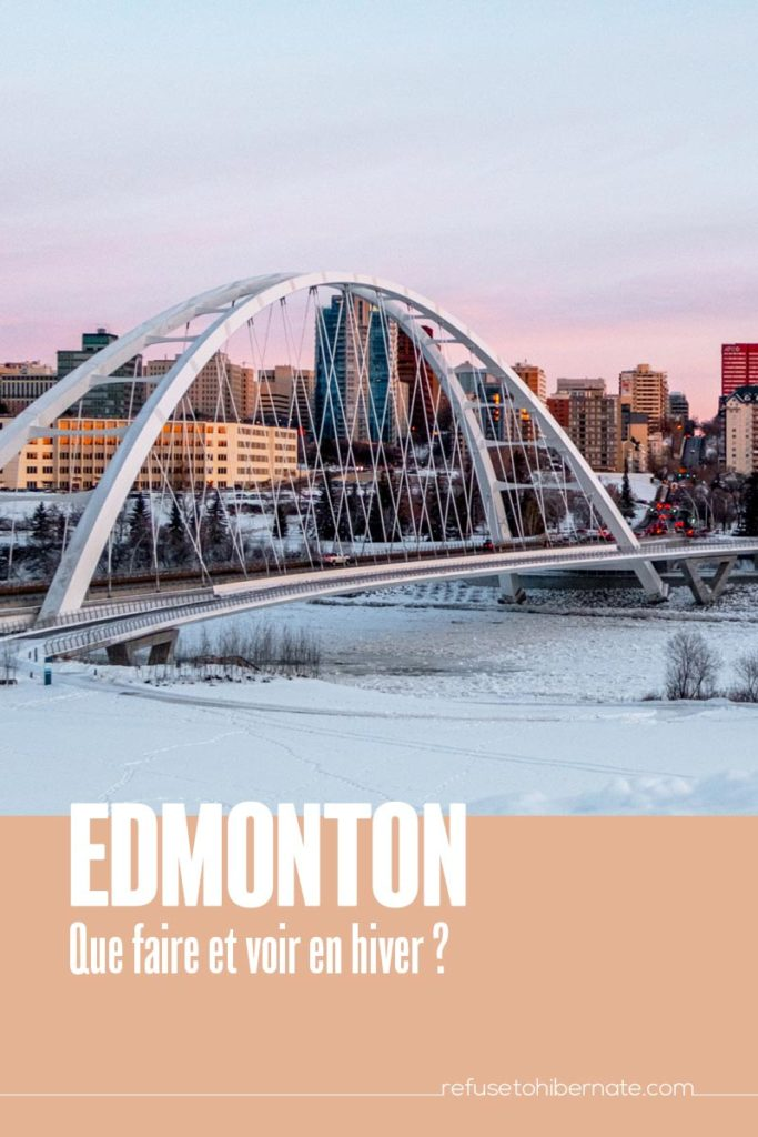 Edmonton que voir et faire en hiver Pinterest