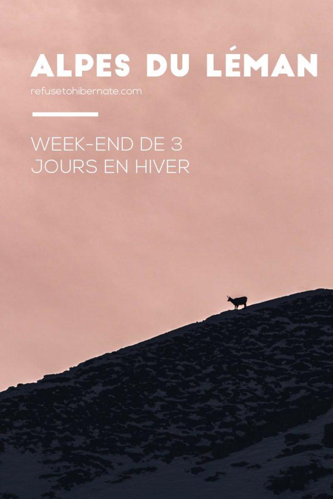 week-end 3 jours hiver Alpes du Léman Pinterest