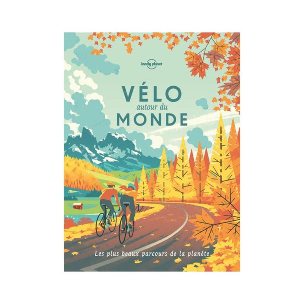 Vélo autour du monde Lonely Planet idée cadeaux de Noël